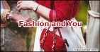 Fashion | Latest Fashion Trends | Fashion And You | Fashion Design