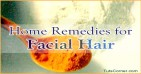 Facial Hair Removal at Home, Home Remedies for Facial Hair