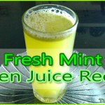 Refreshing Green Juice Recipe – Fresh Mint Juice Recipe