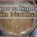 How to Lighten Your Skin Naturally Fast using Home Remedy