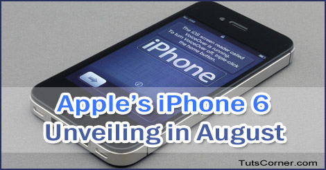 apples-iphone-6-unveiling-in-august