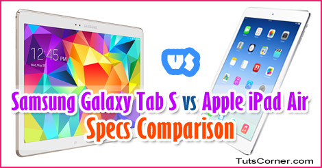 samsung-galaxy-tab-s-vs-apple-ipad-air-specs-comparison
