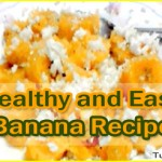 Best Healthy and Easy Banana Recipe