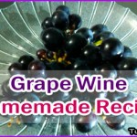 Easy and Tasty Homemade Grape Wine Recipe