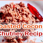 Kerala Style Roasted Coconut Chutney Recipe