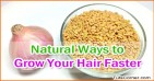 How to Grow Hair Faster Naturally using Home Remedies