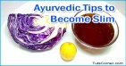 Ayurvedic Treatments to Slim Down