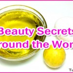 Top 10 Natural Beauty Secrets from Around the World
