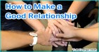 How to Make a Good Relationship with Other People