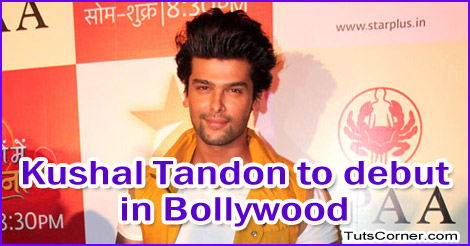 kushal-tandon-to-debut-in-bollywood