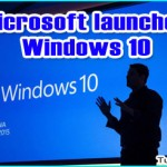 Microsoft Announces the Launch of Windows 10