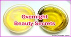 Top 10 Overnight Beauty Secrets