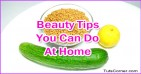 Beauty Secrets You Can Do at Home