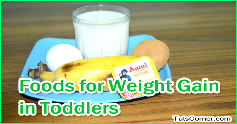 Food recipes for weight gain in toddlers tuts corner forumfinder Images