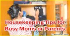 Best Housekeeping Tips for Busy Moms or Parents