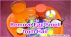 How to Get the Smell of Egg Out of Hair