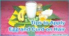 How to Apply Egg and Curd on Hair