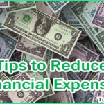 Top 5 Tips to Reduce Your Financial Expenses