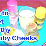 Homemade Tips to Get Healthy Chubby Cheeks