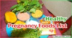 List of Good Foods to Eat While Pregnant