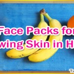 Homemade Face Packs for Glowing Skin in Hindi