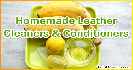 homemade leather cleaner and conditioner recipes tuts corner
