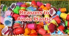 Top 5 Reasons to Avoid Plastic