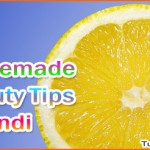Simple Homemade Beauty Tips in Hindi