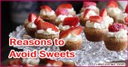Top 5 Reasons to Avoid Sweets