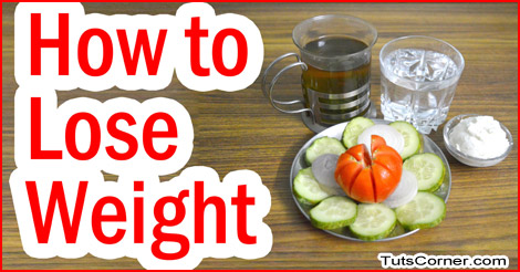 How to decrease weight by home remedies tuts corner ccuart Gallery