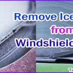 How to Get Ice Off the Windshield – Remove Ice from Your Windshield