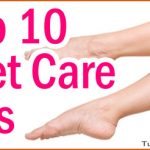 Top 10 Natural Tips to Take Care of Your Feet