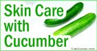 Skin Care Benefits of Cucumber