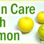 Skin Care Benefits of Lemon