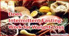 Does Intermittent Fasting Work for Weight Loss