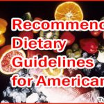 Recommended Dietary Guidelines for Americans